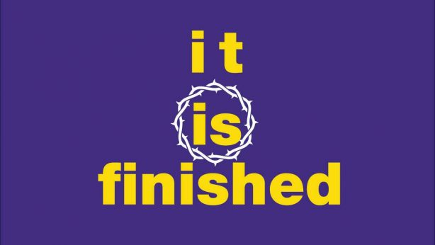 It is Finished!